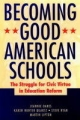 Becoming Good American Schools - Jeannie Oakes; Karen Hunter Quartz; Steve Ryan; Martin Lipton