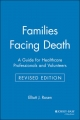 Families Facing Death - Elliott J. Rosen