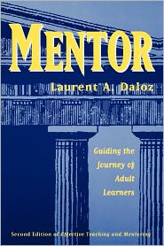 Mentor: Guiding the Journey of Adult Learners - Laurent A. Daloz