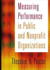 Measuring Performance in Public and Nonprofit Organizations - Poister, Theodore H.