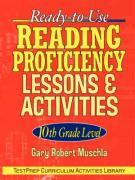 Ready-To-Use Reading Proficiency Lessons & Activities: 10th Grade Level