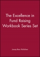 The Excellence in Fund Raising Workbook Series Set - Jossey-Bass; Timothy L. Seiler