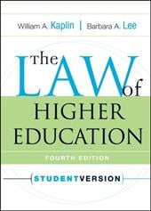 The Law of Higher Education - Kaplin, William A. / Lee, Barbara A.