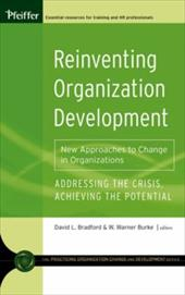 Reinventing Organization Development: New Approaches to Change in Organizations - Bradford, David L. / Burke, W. Warner