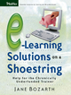 E-Learning Solutions on a Shoestring - Jane Bozarth