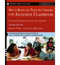 How to Reach and Teach All Children in the Inclusive Classroom - Sandra F. Rief