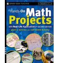 Hands-on Math Projects with Real-Life Applications - Judith A. Muschla