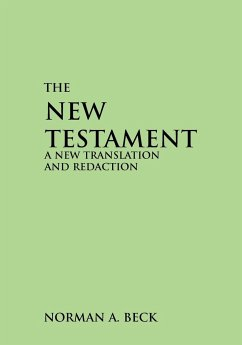New Testament-OE: A New Translation and Redaction - Beck, Norman A.