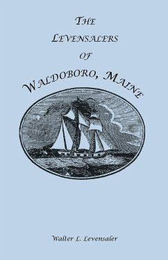 The Levensalers of Waldoboro, Maine - Levensaler, Walter L.
