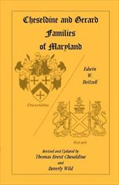 Cheseldine and Gerard Families of Maryland - Beitzell, Edwin Warfield