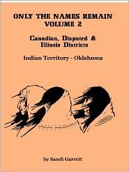 Only The Names Remain, Volume 2 - Sandi Garrett