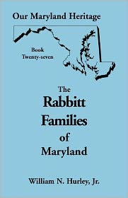 Our Maryland Heritage, Book 27 - William Neal Hurley Jr