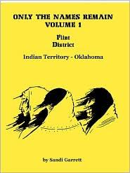 Only The Names Remain, Volume 1 - Sandi Garrett