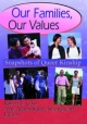 Our Families, Our Values - John Dececco; Robert E. Goss; Amy Adams Squire Strongheart