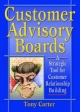 Customer Advisory Boards - David L. Loudon; Tony Carter