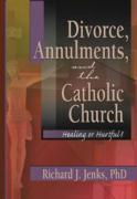Divorce, Annulments, and the Catholic Church