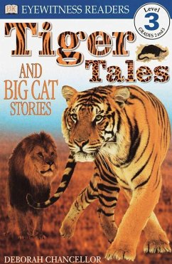 Tiger Tales: And Big Cat Stories - Chancellor, Deborah