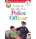 DK Readers L1: Jobs People Do: A Day in the Life of a Police Officer - Linda Hayward