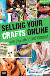 Selling Your Crafts Online - Miller, Michael