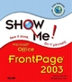 Show Me Microsoft Frontpage 2003 - Steve Johnson; Inc. Perspection