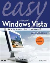 Easy Microsoft Windows Vista: See It Done. Do It Yourself. - O'Hara, Shelley