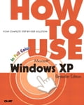 How to Use Microsoft Windows XP, Bestseller Edition - Glenn, Walter