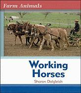 Working Horses (Farm Anim)