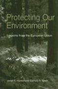 Protecting Our Environment: Lessons from the European Union