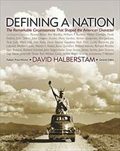 Defining a Nation: Our America and the Sources of Its Strength - Baker, Russell / Bradley, Ben / Buckley, William F., JR.