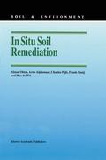 Otten, A. M.;Alphenaar, Arne;de Wit, Han;Spuij, Frank;Pijls, Charles: In Situ Soil Remediation