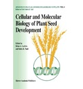 Cellular and Molecular Biology of Plant Seed Development - B.A. Larkins