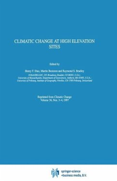 Climatic Change at High Elevation Sites - Diaz, Henry F. / Beniston, M. / Bradley, Raymond S. (Hgg.)