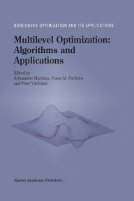Multilevel Optimization: Algorithms and Applications - A. Migdalas
