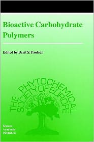 Bioactive Carbohydrate Polymers - Berit S. Paulsen