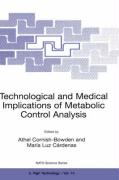 Technological and Medical Implications of Metabolic Control Analysis