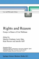 Rights and Reason - Marilyn Friedman; Larry May; K. Parsons