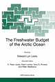 The Freshwater Budget of the Arctic Ocean - Edward Lyn Lewis; E. Peter Jones; Peter Lemke; Terry D. Prowse