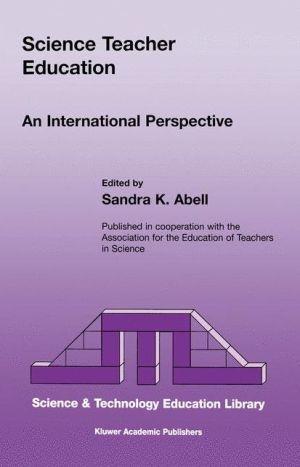 Science Teacher Education: An International Perspective