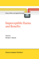 Imperceptible Harms and Benefits - Michael J. Almeida