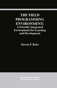 Reiss, Steven P.: The Field Programming Environment: A Friendly Integrated Environment for Learning and Development