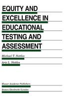 Equity and Excellence in Educational Testing and Assessment