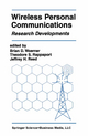 Wireless Personal Communications - Brian D. Woerner; Theodore S. Rappaport; Jeffrey H. Reed