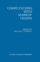 Computations with Markov Chains - William J. Stewart