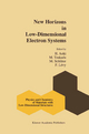 New Horizons in Low-Dimensional Electron Systems - Hideo Aoki; Masahiko Tsukada; M. Schluter; F. A. Levy