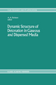 Dynamic Structure of Detonation in Gaseous and Dispersed Media - A.A. Borissov