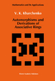 Automorphisms and Derivations of Associative Rings - V.K. Kharchenko