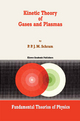 Kinetic Theory of Gases and Plasmas - P. P. J. M. Schram