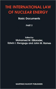 The International Law of Nuclear Energy: Basic Documents - Mohamed ElBaradei