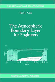 The Atmospheric Boundary Layer for Engineers - R. S. Azad