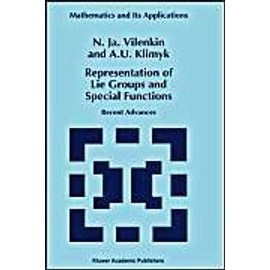 Representation of Lie Groups and Special Functions - A. U. Klimyk